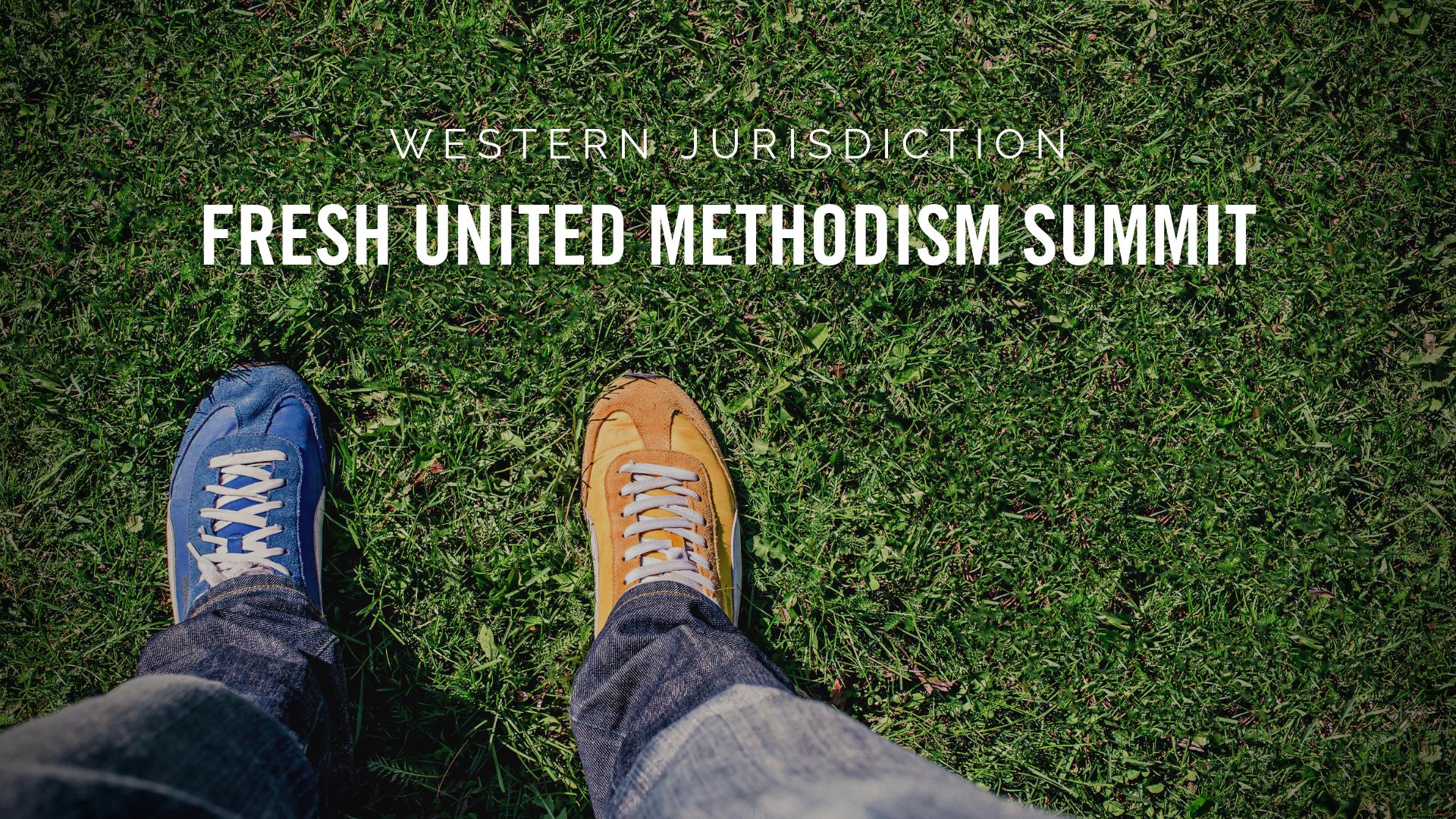 Graphic for Western Jurisdiction Fresh United Methodism Summit